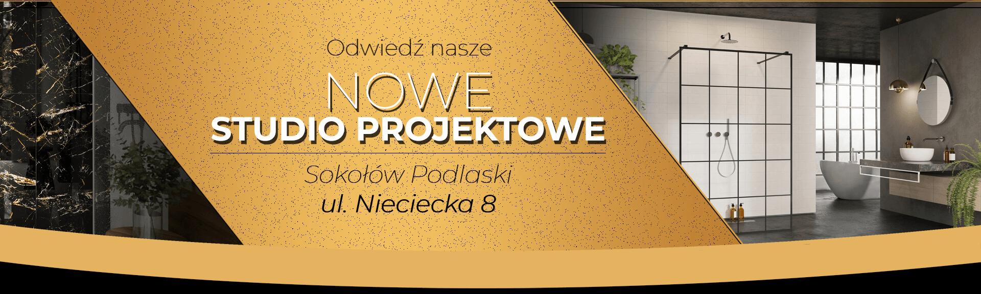 Odzwiedź nasze Nowe Studio Projektowe Sokołów Podlaski ul. Nieciecka 8