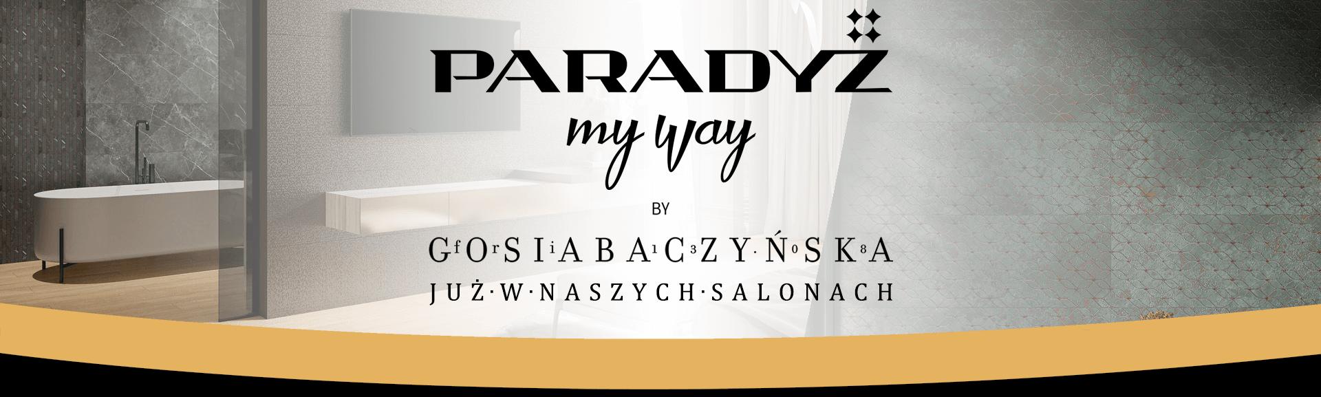 Paradyż My Way by G O S I A B A C Z Y Ń S K A